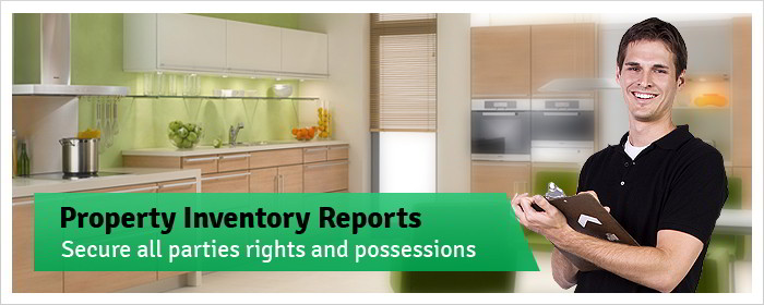 Property Inventory Reports - Secure all parties rights and possessions